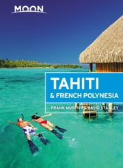 Moon Tahiti & French Polynesia ebook by Kobo.Web.Store.Products.Fields.ContributorFieldViewModel