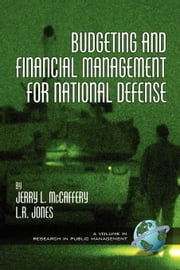 Budgeting and Financial Management for Naitional Defense. Research in Public Management. ebook by McCaffery, Jerry L.