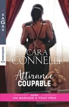Attirance coupable ebook by Cara Connelly