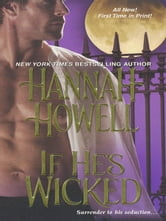 If He's Wicked ebook by Howell, Hannah