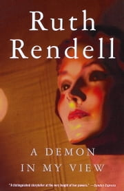 A Demon in My View ebook by Ruth Rendell