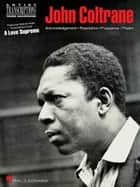 John Coltrane - A Love Supreme (Songbook) - Tenor Saxophone ebook by John Coltrane