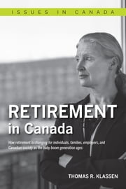Retirement In Canada ebook by Thomas R. Klassen