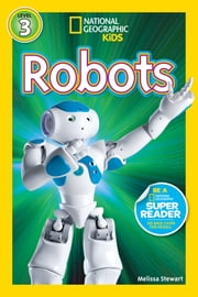 National Geographic Readers: Robots ebook by Melissa Stewart