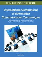 International Comparisons of Information Communication Technologies - Advancing Applications ebook by