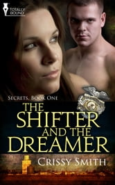 The Shifter and the Dreamer ebook by Crissy Smith