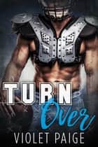 Turn Over ebook by Violet Paige