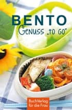 "Bento - Genuss ""to go"" ebook by Marianne Harms-Nicolai"