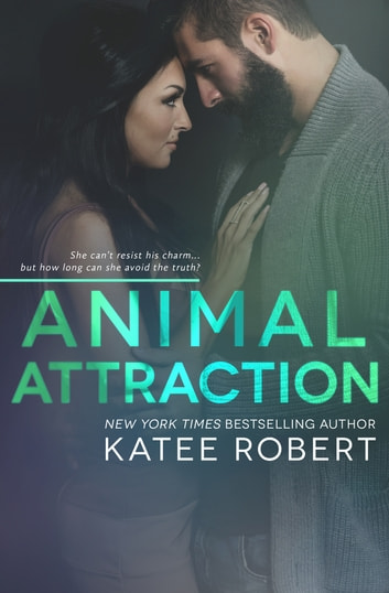 Animal Attraction ebook by Katee Robert