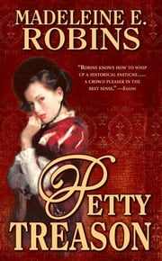 Petty Treason - A Sarah Tolerance Mystery ebook by Madeleine E. Robins