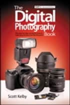 The Digital Photography Book, Part 2 ebook by