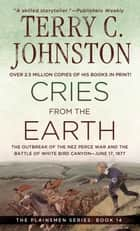 Cries from the Earth ebook by Terry C. Johnston