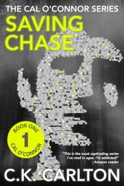 Saving Chase ebook by C.K. Carlton