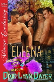 Ellena ebook by Dixie Lynn Dwyer