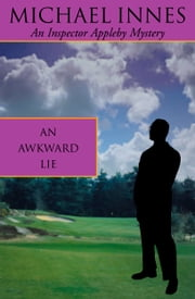 An Awkward Lie ebook by Michael Innes