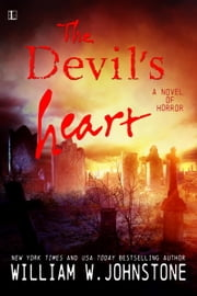 The Devil's Heart ebook by William W. Johnstone