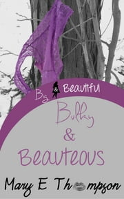 Bulky & Beauteous - BBW Romance ebook by Mary E Thompson