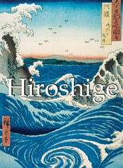 Hiroshige ebook by Kobo.Web.Store.Products.Fields.ContributorFieldViewModel