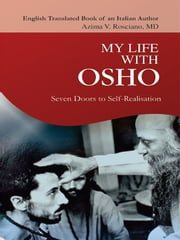 My Life With Osho ebook by Azima V. Rosciano, MD