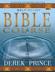 Self Study Bible Course (Expanded) ebook by Derek Prince