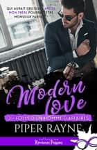 Folle d'un homme d'affaires - Modern love, T3 eBook by