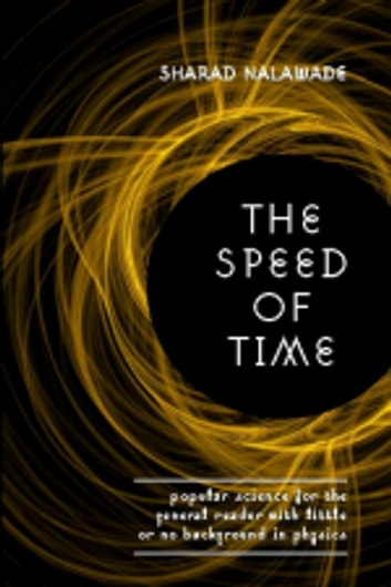 THE SPEED OF TIME ebook by SHARAD NALAWADE