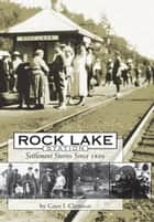 Rock Lake Station ebook by Gaye Clemson