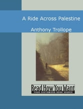 A Ride Across Palestine ebook by Anthony Trollope