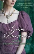 Worth: Signore dell'onore eBook by Grace Burrowes