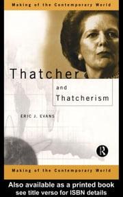 Thatcher and Thatcherism ebook by Evans, Eric J.