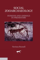 Social Zooarchaeology ebook by Russell, Nerissa