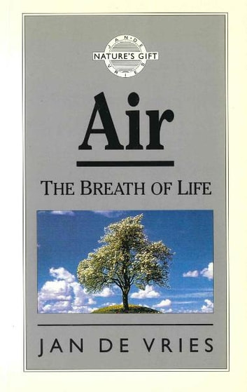 Air - The Breath of Life eBook by Jan de Vries