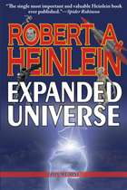 Robert Heinlein's Expanded Universe: Volume One ebook by Robert A. Heinlein