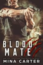 Blood Mate - Project Rebellion, #2 ebook by Mina Carter