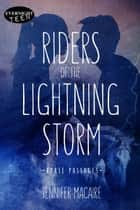Riders of the Lightning Storm ebook by Jennifer Macaire