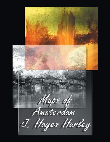 Maps of Amsterdam ebook by J. Hayes Hurley
