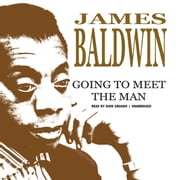 Going to Meet the Man audiobook by James Baldwin