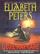 Devil May Care ebook by Elizabeth Peters