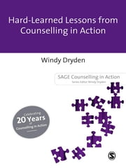 Hard-Earned Lessons from Counselling in Action ebook by Windy Dryden