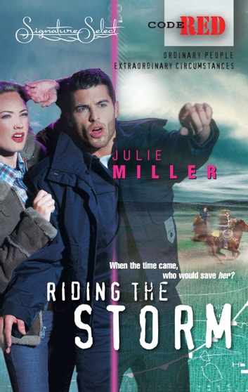 Riding the Storm ebook by Julie Miller