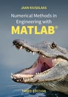Numerical Methods in Engineering with MATLAB® ebook by Jaan Kiusalaas