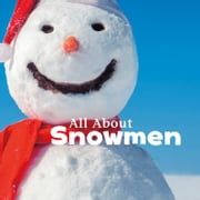 All About Snowmen 有聲書 by Kathryn Clay