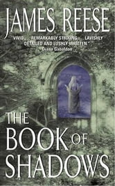 The Book of Shadows ebook by James Reese