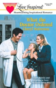 What The Doctor Ordered ebook by Cheryl Wolverton