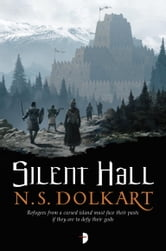 Silent Hall ebook by NS Dolkart