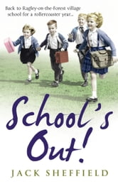 School's Out! ebook by Jack Sheffield