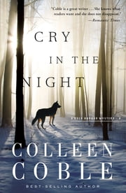 Cry in the Night ebook by Colleen Coble
