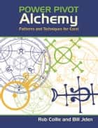 PowerPivot Alchemy - Patterns and Techniques for Excel ebook by Bill Jelen, Rob Collie