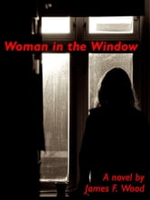 Woman in the Window ebook by James Wood