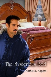 The Mysterious Bed ebook by Mathis B. Rogers